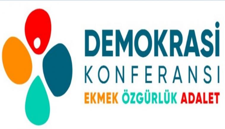 Demokrasi Konferansı Bileşenlerinden Çağrı