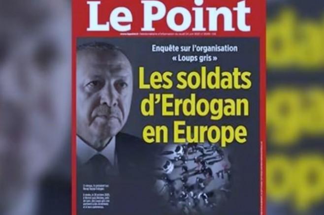 Fransa'da Bozkurtlar 'Erdoğan'ın Avrupa'daki askerleri' Le Point'in kapağında
