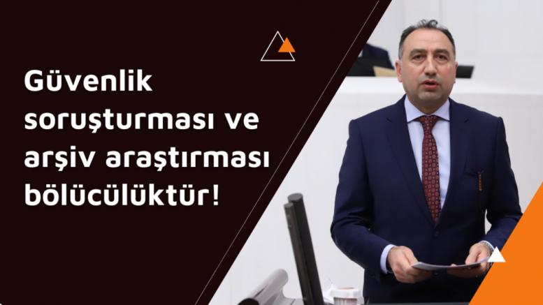 HDP İstanbul Milletvekili Ali Kenanoğlu, Güvenlik soruşturması ve arşiv araştırması bölücülüktür! [VİDEO)