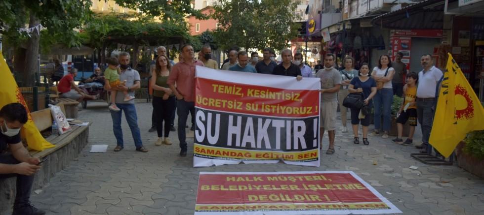 HATAY SAMANDAĞ EĞİTİM SEN,  SU TEMEL HAKTIR!